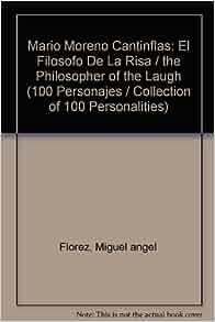 Mario Moreno Cantinflas El filosofo de la risa (100