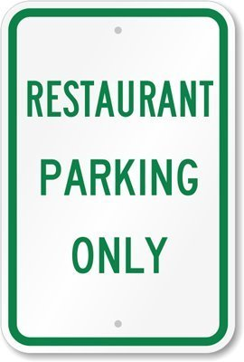 restaurant parking only signs - 4