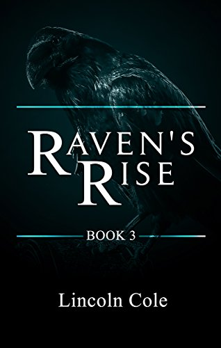 Raven's Rise (World on Fire Book 3)