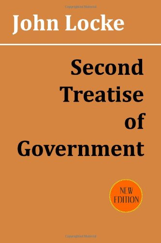 second treatise of government thesis Module 2: john locke's two treatises of government  (notably richard  overton, whose essay is excerpted in the readings for this module), algernon  sidney,.