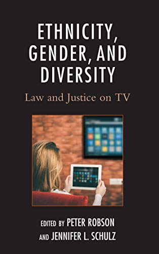 Ethnicity, Gender, and Diversity: Law and Justice on ()