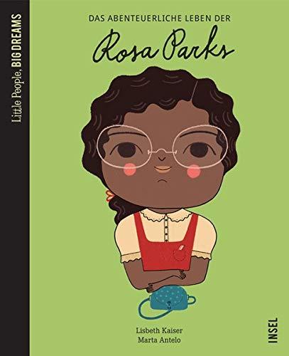Das abenteuerliche Leben der Rosa Parks: Little People, Big Dreams Gebundenes Buch – 31. März 2019 Lisbeth Kaiser Marta Antelo Svenja Becker Insel Verlag
