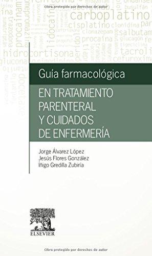 Descargar Libro Guía Farmacológica En Tratamiento Parenteral Y Cuidados De Enfermería Jorge Álvarez López