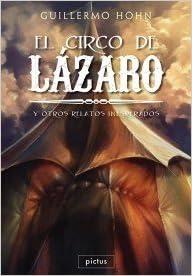 Book El circo de Lázaro : y otros relatos inesperados