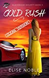 Gold Rush - Clean Version (Blackwood Security - Cleaned Up Book 4)