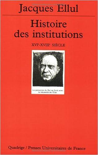 Téléchargement Histoire des institutions, tome 3 : Le XVIe siècle pdf