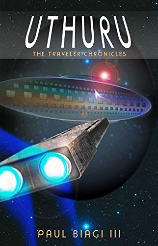 Uthuru: An Adventure Science Fiction Novel (The Traveler Chronicles Book 1)
