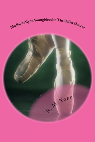 Madison Alynn Youngblood in The Ballet Dancer pdf
