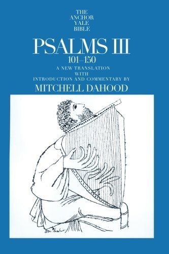 Psalms III 101-150 (The Anchor Yale Bible Commentaries) by Mitchell Dahood (1970-01-01)