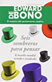 img - for Seis Sombreros para pensar (Spanish Edition) book / textbook / text book