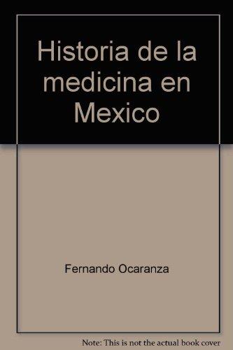 Historia de la medicina en Mexico