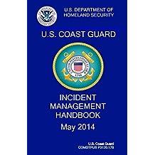 Coast Guard Incident Management Handbook: COMDTPUB P3120.17b