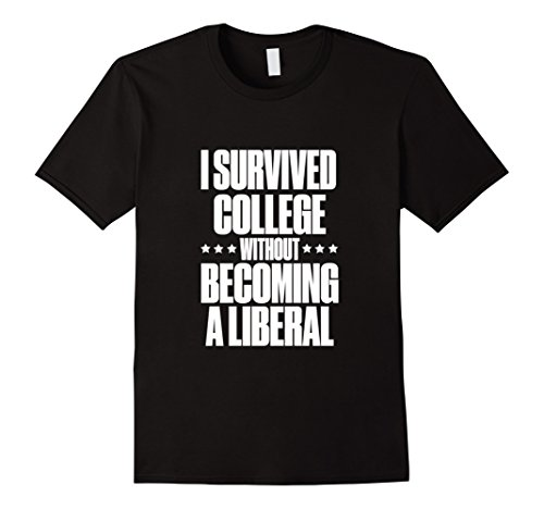 Men's I Survived College without Becoming a Liberal T-Shirt. XL Black (Value T-shirt Liberal)
