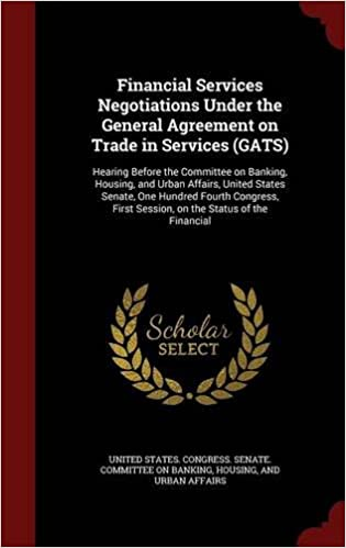 Financial Services Negotiations Under The General Agreement On Trade