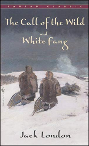 The Call of the Wild and White Fang (The Call Of The Wild And White Fang)
