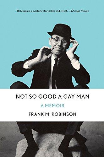 Not So Good a Gay Man: A Memoir