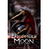 December Moon (The Raven Saga Book 2)