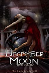 December Moon (The Raven Saga Book 2)