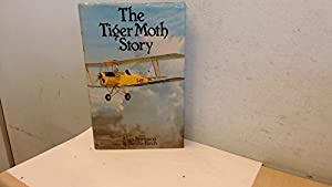 Hardcover The Tiger Moth Story by Bramson, Alan E., Birch, Neville H. (1982) Hardcover Book