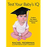 Test Your Baby's IQ: Confirm Your Baby's Undiscovered Genius