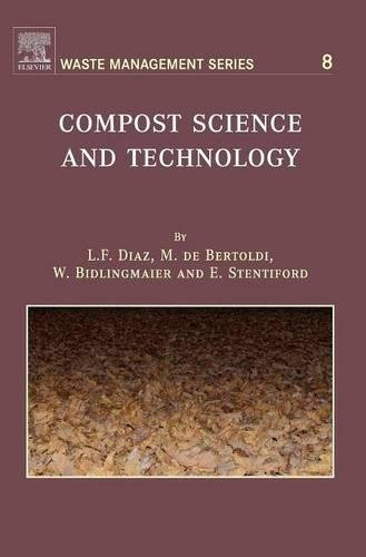 Compost Science and Technology (Waste Management Book 8)