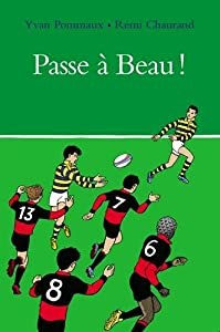 vignette de 'Passe à Beau ! (Rémi Chaurand)'
