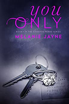 You Only (Cameron Farms Book 1) by [Jayne, Melanie]