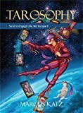Tarosophy : Tarot to Engage Life, Not Escape it