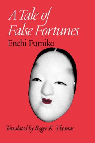 A Tale of False Fortunes