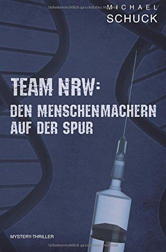 Team NRW: Den Menschenmachern auf der Spur (Edition Octopus)