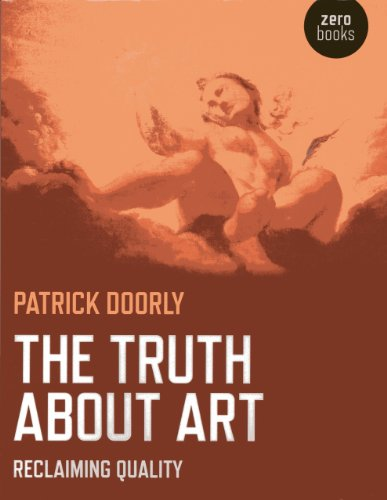 The Truth About Art: Reclaiming Quality