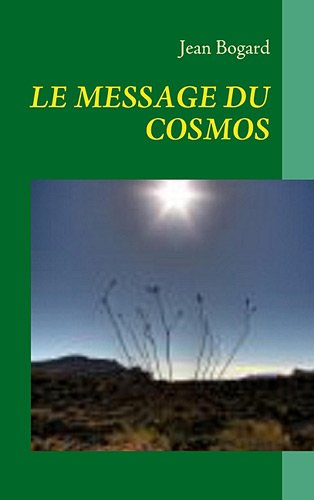 Le message du cosmos (French Edition) PDF