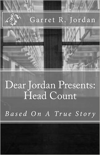 Amazon.com  Dear Jordan Presents  Head Count  Based On Actual Events  (9781537404332)  Garret Rakim Jordan b42e9b889a94
