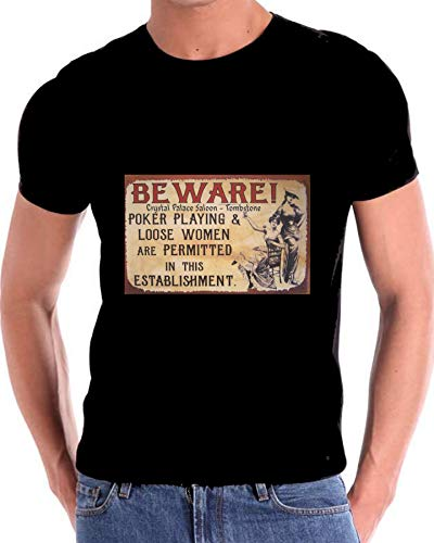 Gatsbe Exchange Beware of Loose Women Tombstone AZ 1881 T Shirt Crystal Palace Black
