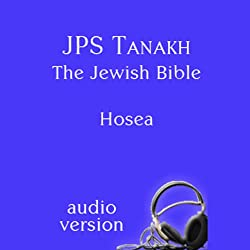 The Book of Hosea: The JPS Audio Version