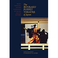 The Bunraku Puppet Theatre: Honor, Vengeance, and Love