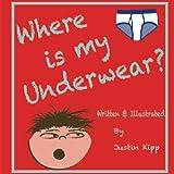 Where Is My Underwear?