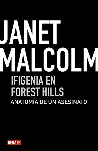 Ifigenia en Forest Hills / Iphigenia in Forest Hills: Anatomia De Un Asesinato / Anatomy of a Murder Trial (Spanish Edition)
