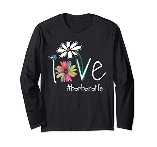 Love Barbara Life - Art Flower Color Longsleeve