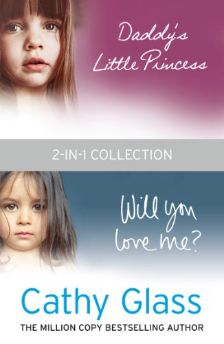 Daddy's Little Princess and Will You Love Me 2-in-1 -
