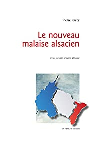 vignette de 'Le Nouveau malaise alsacien (Pierre Kretz)'