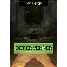 Det er venner (Norwegian Edition)
