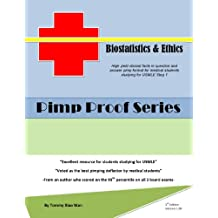 Pimp Proof Series - Biostatistics and Ethics for USMLE Step 1