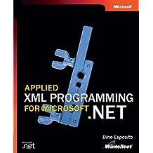 Applied XML Programming for Microsoft® .NET (Developer Reference)