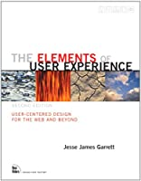 The Elements of User Experience, 2nd Edition Front Cover