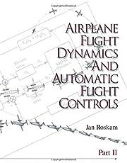 Airplane Flight Dynamics & Automatic Flight Controls: Part II