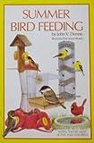 Summer Bird Feeding, John V. Dennis, 0931073057