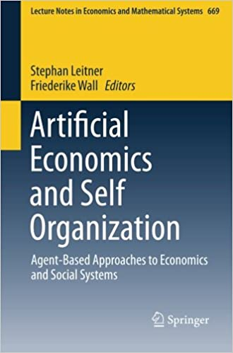 Artificial Economics and Self Organization: Agent-Based Approaches to Economics and Social Systems