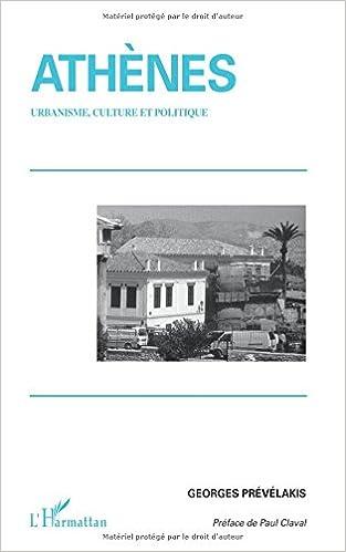 Lire un Athènes : urbanisme culture et politique epub, pdf