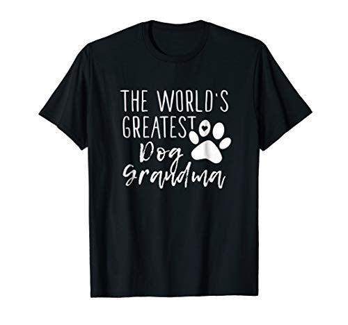 The World's Greatest Dog Grandma - Cute Dog Owner Shirt